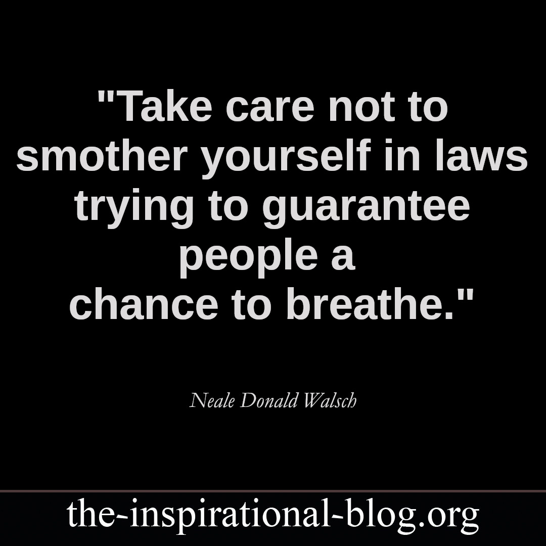 Inspirational Neale Donald Walsch quotes